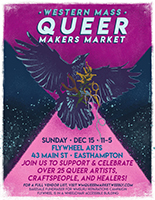 Western Mass Queer Makers Market Poster - Sunday, December 15, 2019 11 am - 5 pm
